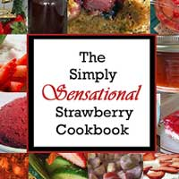 The Simply Sensational Strawberry Cookbook